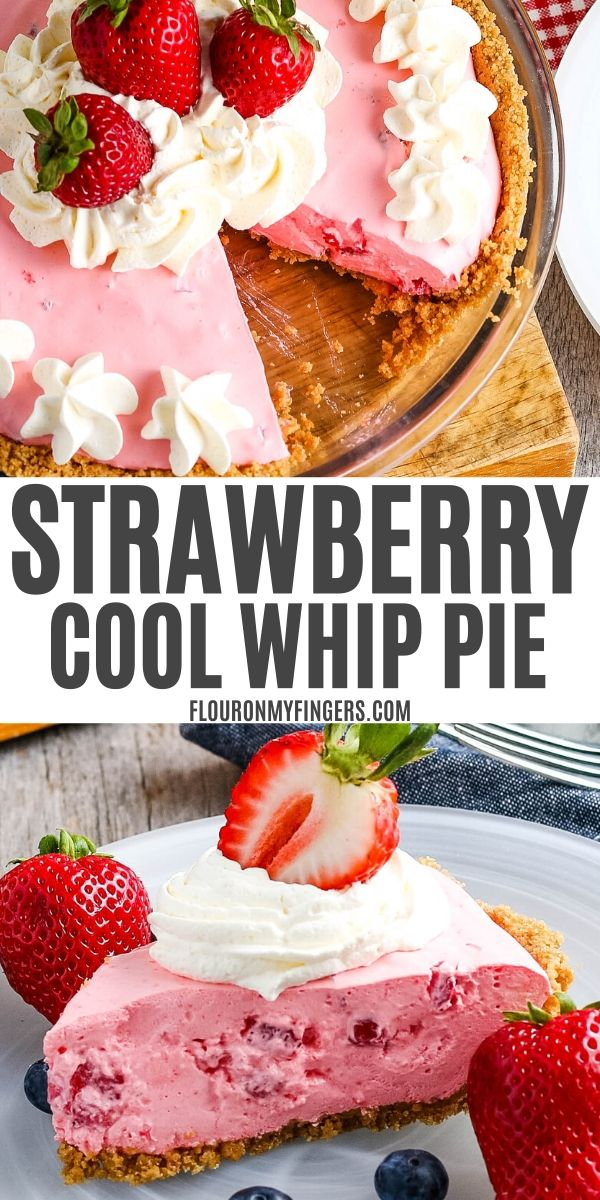 double image, including top image of whole strawberry pie in glass pie plate and topped with strawberries, middle text that says Strawberry Cool Whip Pie AdventuresofMel.com, and bottom image of sliced strawberry fluff pie on clear plate, topped with Cool Whip and sliced strawberries