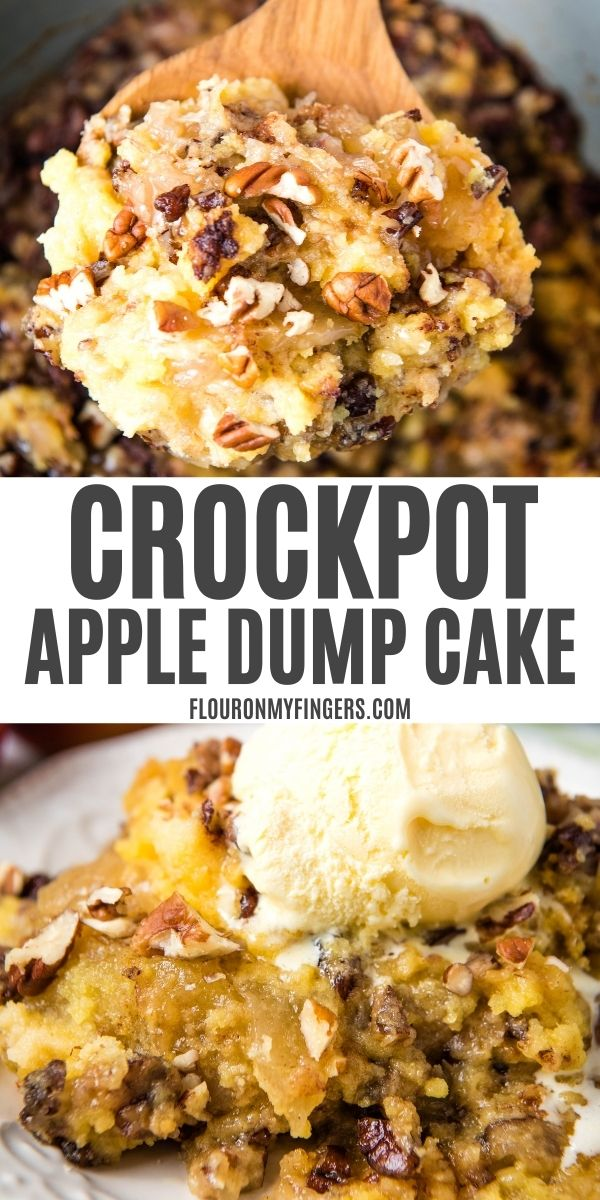 double image of CrockPot apple dump cake, with top image of scoop of dump cake on wooden spoon over gray slow cooker, and bottom image of serving of slow cooker apple dump cake on white plate with scoop of vanilla ice cream on top