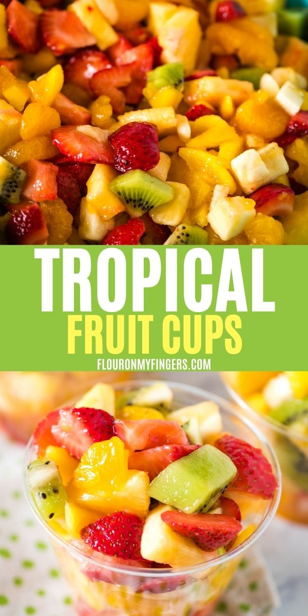 double image of tropical fruit cups, including top image of tropical fruit salad and bottom image of homemade tropical fruit cup in plastic cup